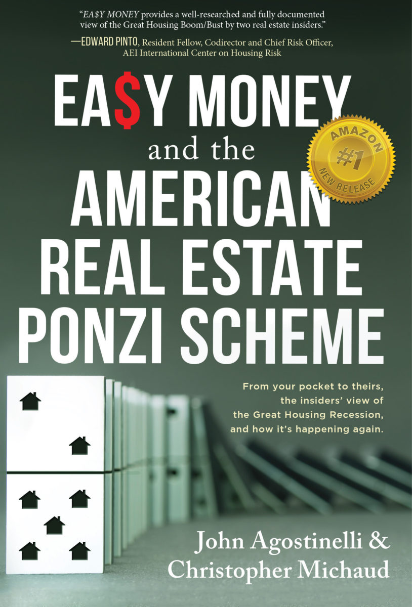 Easy Money and the Great Real Estate Ponzi Scheme