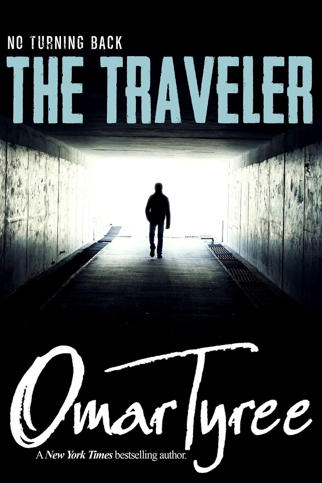 The Traveler: No Turning Back