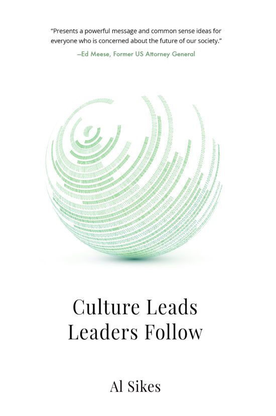 Culture Leads, Leaders Follow