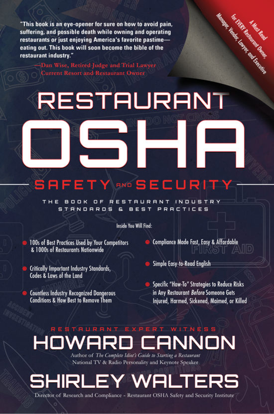 Restaurant OSHA: Safety and Security: The Book of Restaurant Industry Standards & Best Practices