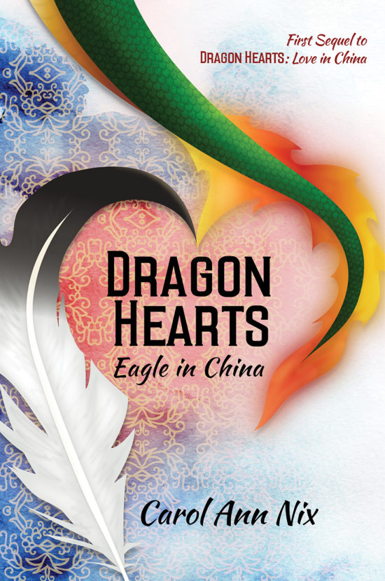 Dragon Hearts: Eagle in China