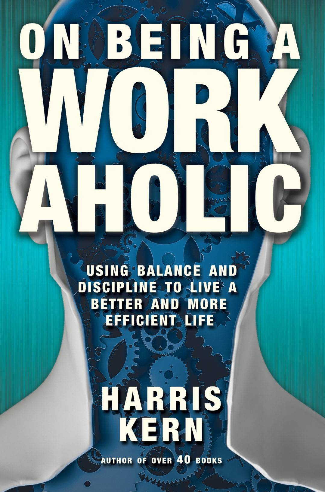 On Being a Workaholic