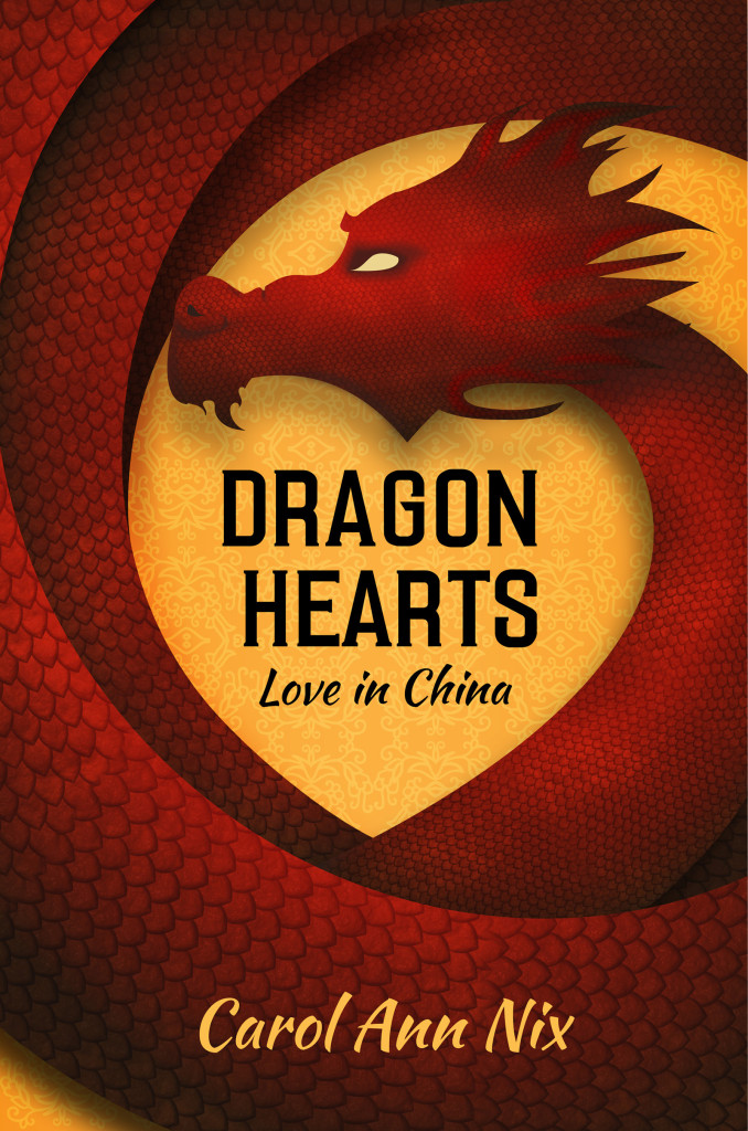Dragon Hearts: Love in China Book One