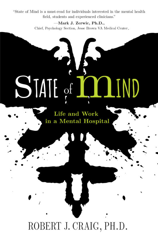 State of Mind: Life and Work in a Mental Hospital