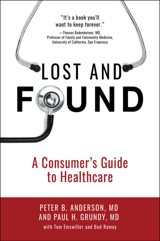 Lost & Found: A Consumer's Guide to Healthcare
