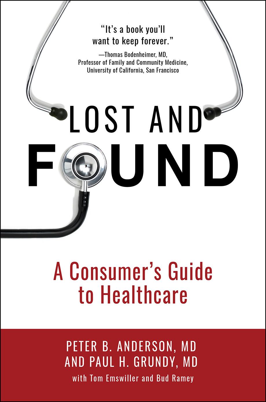 Lost & Found: A Consumer's Guide to Healthcare