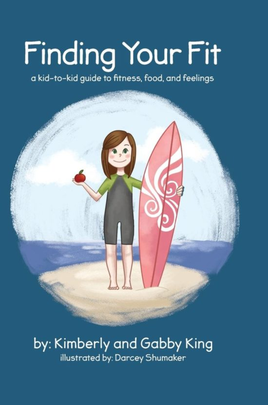 Finding Your Fit: A Kid-to-Kid Guide to Fitness, Food, and Feelings