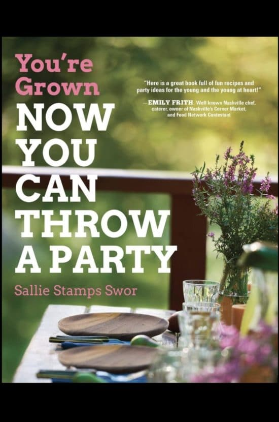 You're Grown — Now You Can Throw A Party