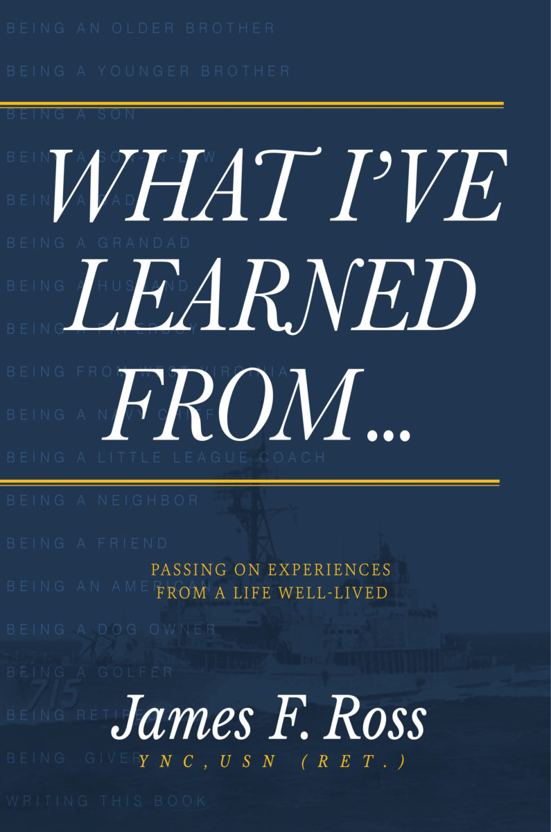 What I've Learned From: Passing on Experiences from a Life Well-Lived