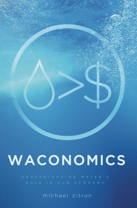 Waconomics: Redefining Water's Role in Our Economy