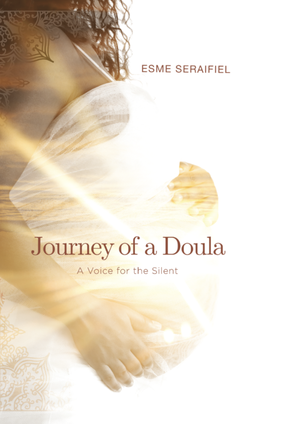 Journey of a Doula: A Voice for the Silent