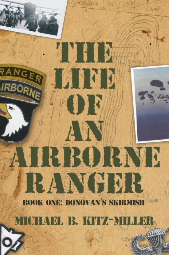 The Life of an Airborne Ranger: Donovan's Skirmish