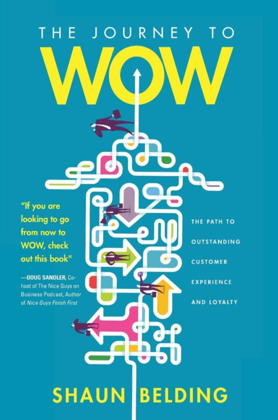 The Journey to WOW: The Path to Outstanding Customer Service and Loyalty