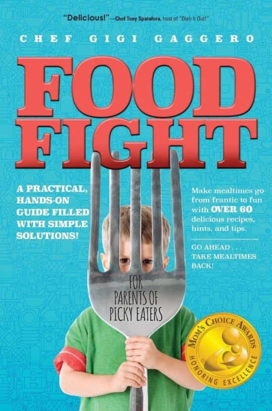Food Fight: For Parents of Picky Eaters
