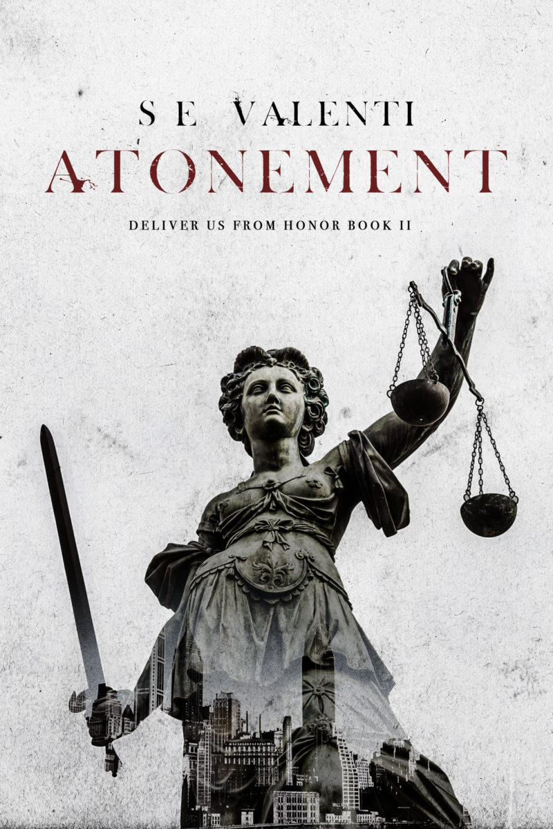 Atonement: Deliver Us From Honor Book II