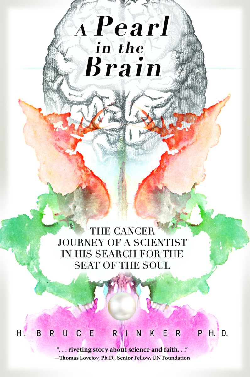 A Pearl in the Brain: The Cancer Journey of a Scientist in His Search for the Seat of the Soul