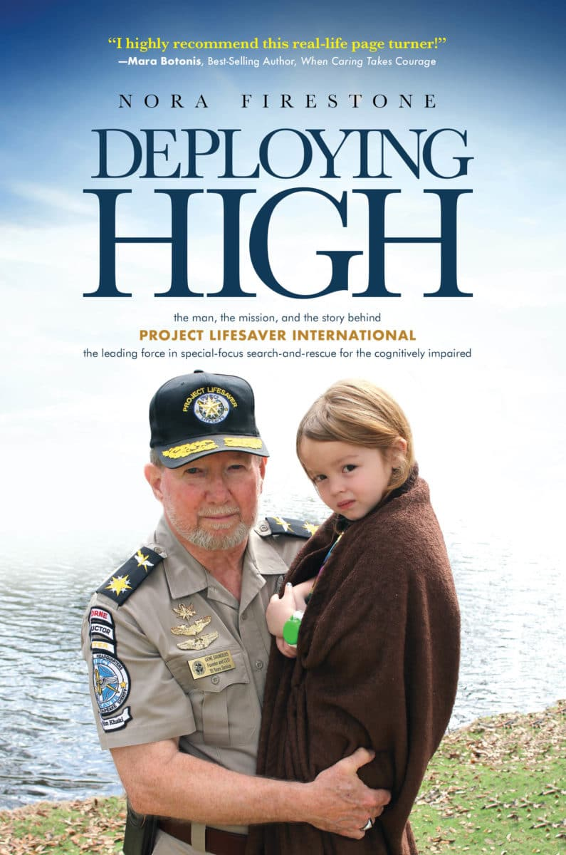 Deploying High: The man, the mission, and the story behind Project Lifesaver International
