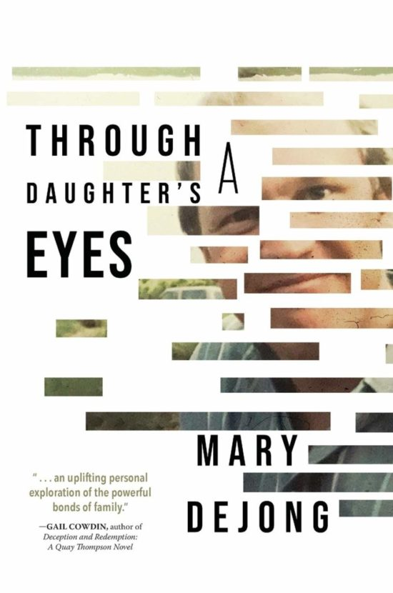 Through a Daughter's Eyes