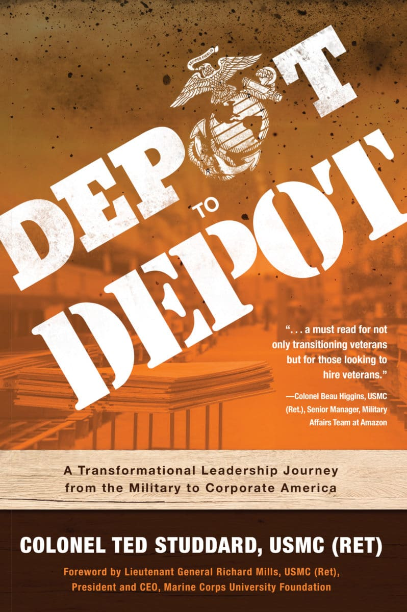 DEPOT TO DEPOT: A Transformational Leadership Journey from the Military to Corporate America