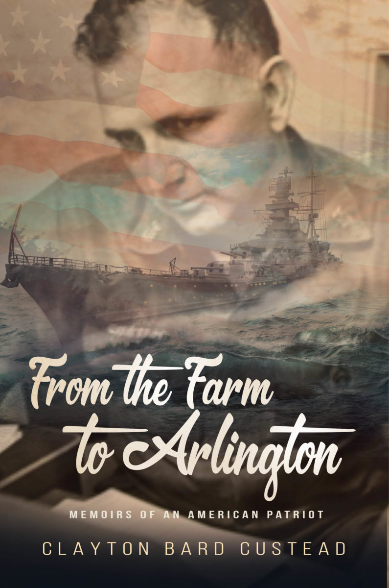 From the Farm to Arlington: Memoirs of an American Patriot