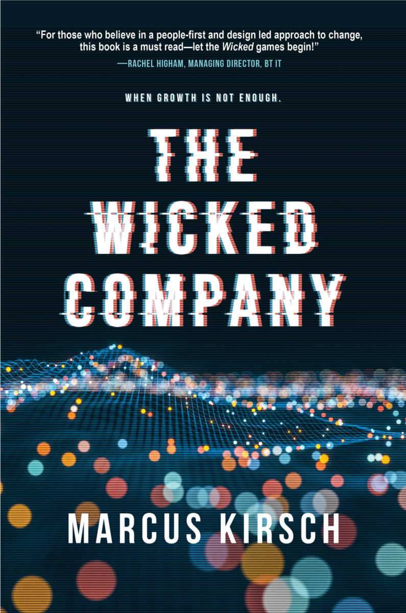 THE WICKED COMPANY: When Growth Is Not Enough