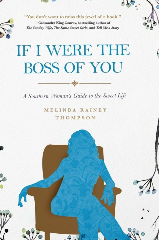 If I Were The Boss of You: A Southern Woman's Guide to the Sweet Life