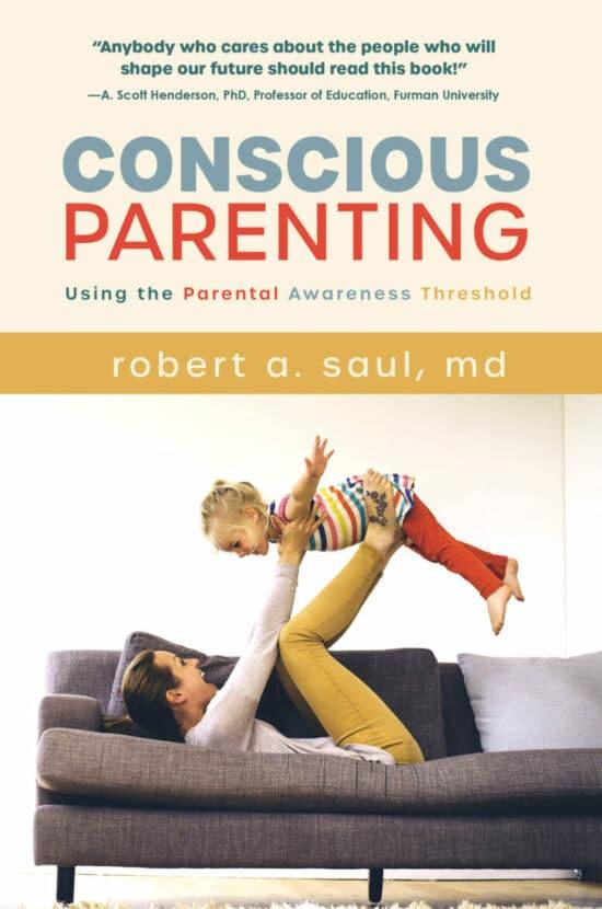 Conscious Parenting: Using the Parental Awareness Threshold