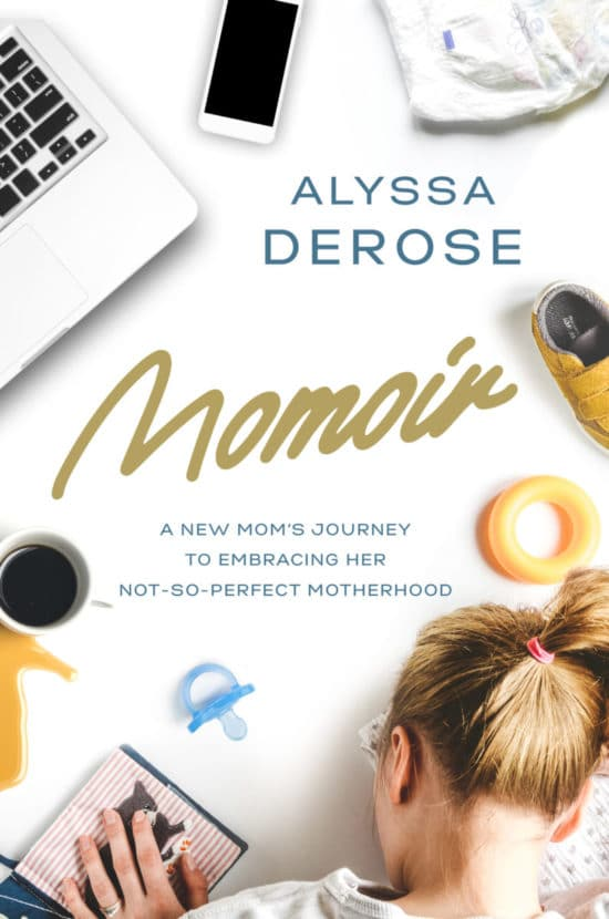 Momoir: A New Mom's Journey to Embracing Her Not-So-Perfect Motherhood