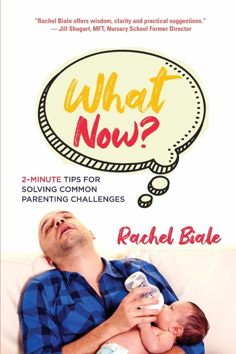 What Now?: 2-Minute Tips for Solving Common Parenting Challenges