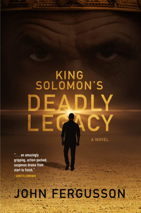 King Solomon's Deadly Legacy: A Novel