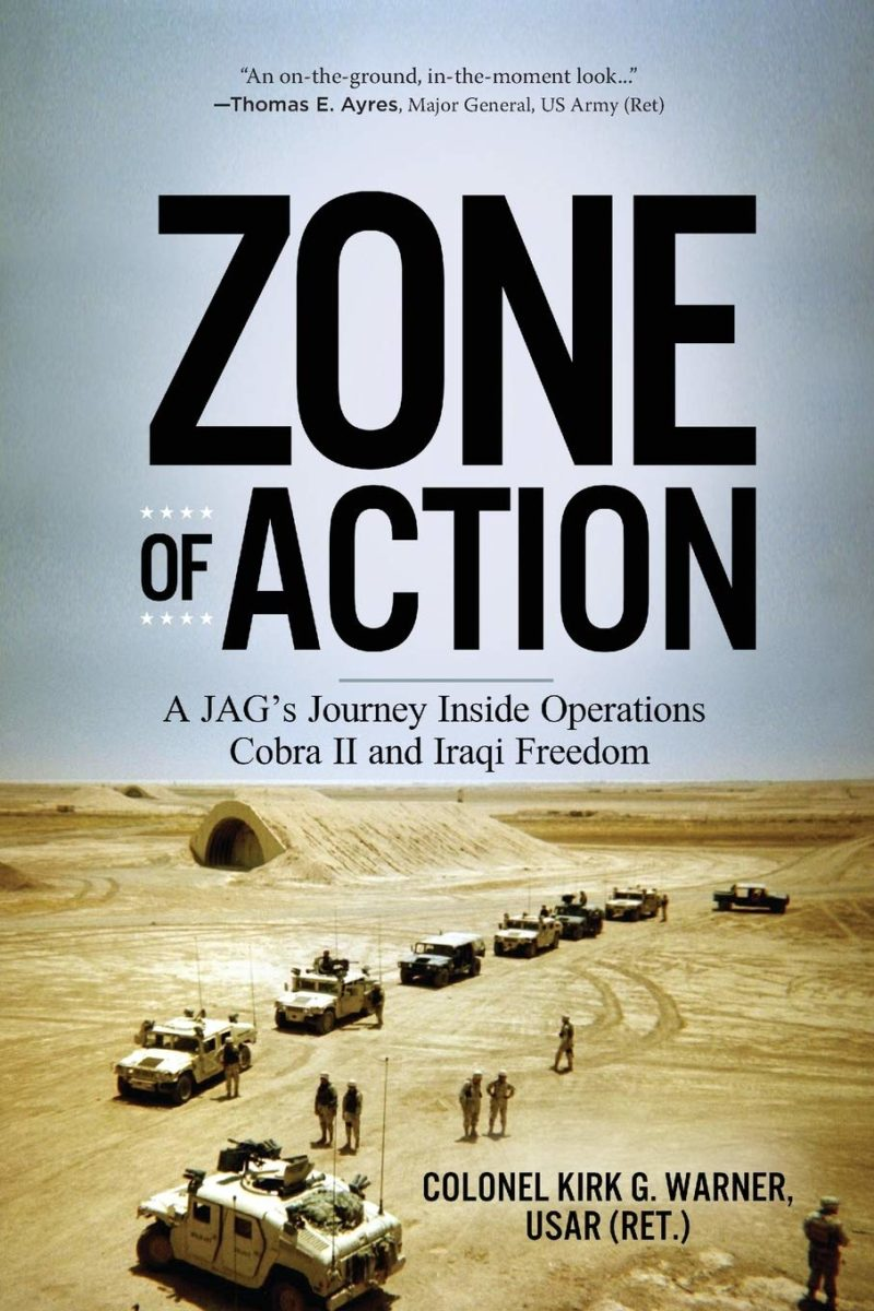Zone of Action: A JAG's Journey Inside Operations Cobra II and Iraqi Freedom