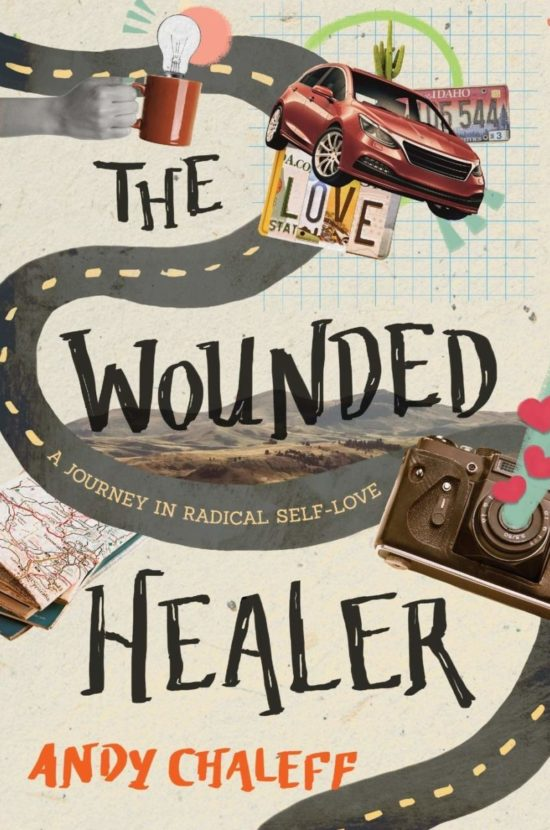 The Wounded Healer: A Journey in Radical Self-Love