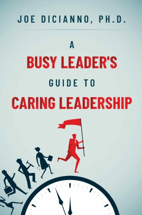 A Busy Leader's Guide for Caring Leadership