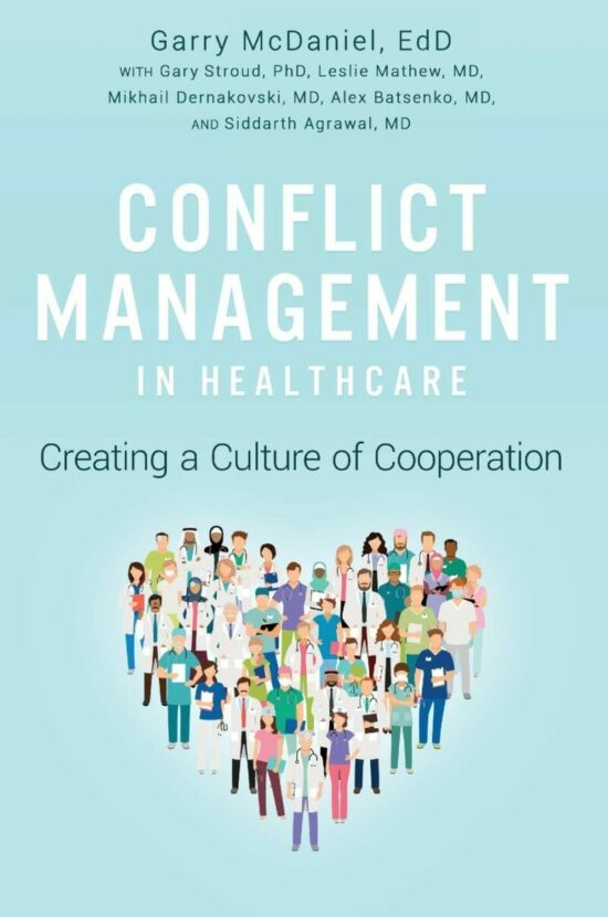 Conflict Management in Healthcare: Creating a Culture of Cooperation