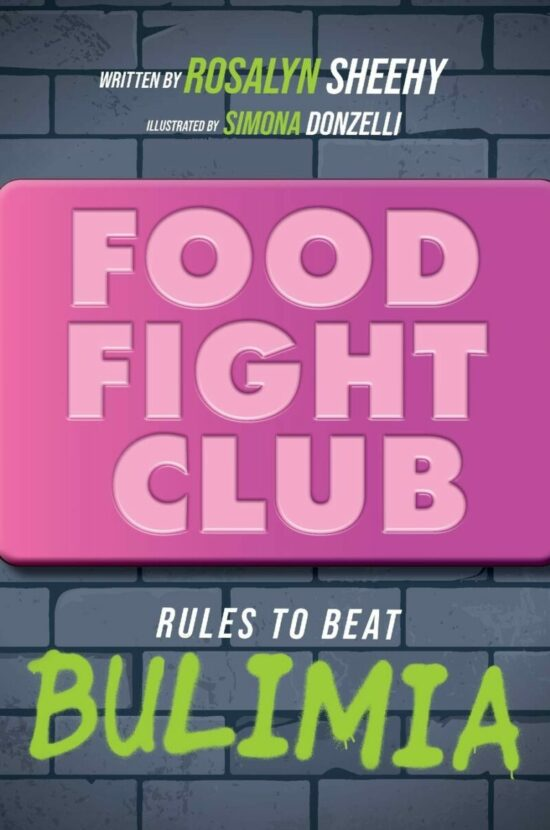 Food Fight Club: Rules to Beat Bulimia