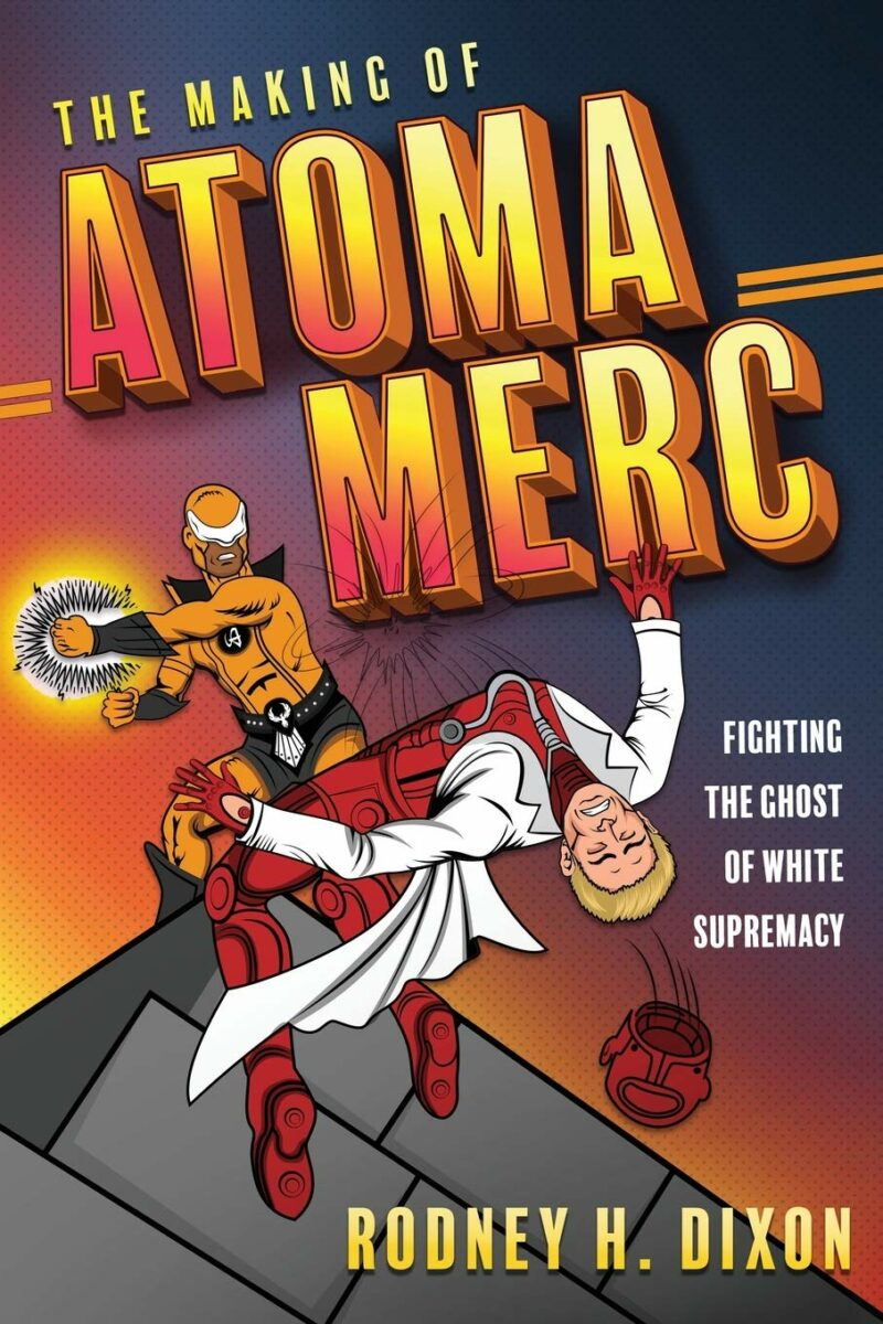 The Making of Atoma Merc: Fighting the Ghost of White Supremacy