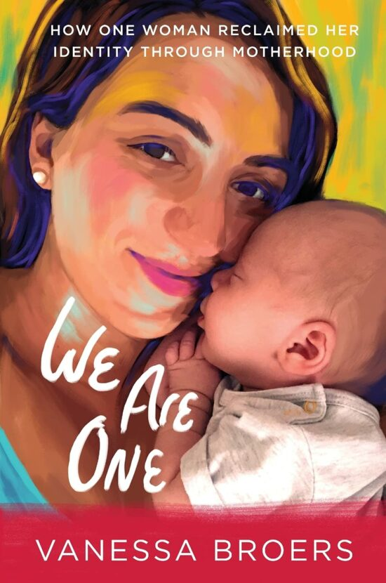 We Are One: How One Woman Reclaimed Her Identity Through Motherhood