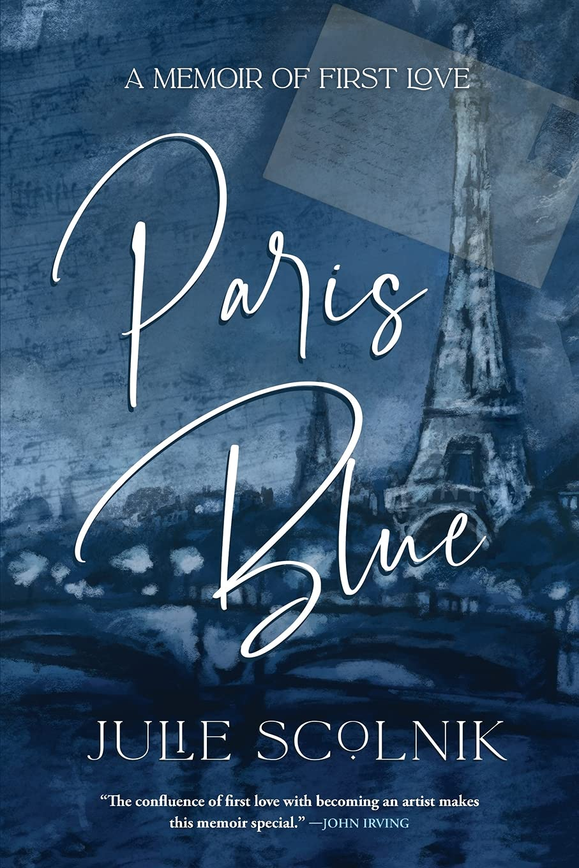 Paris Blue: A Memoir of First Love