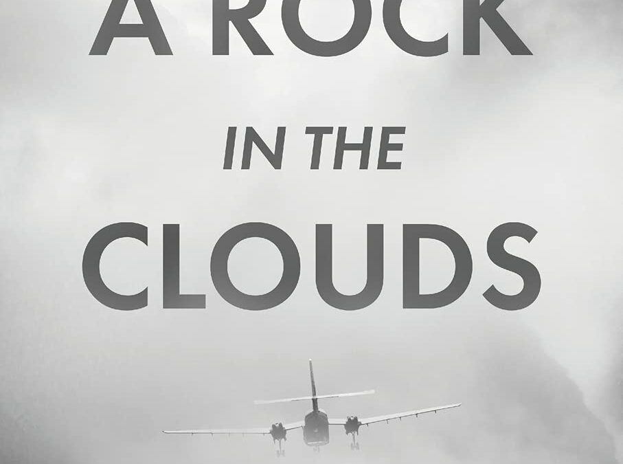 A Rock in the Clouds: A Life Revisited