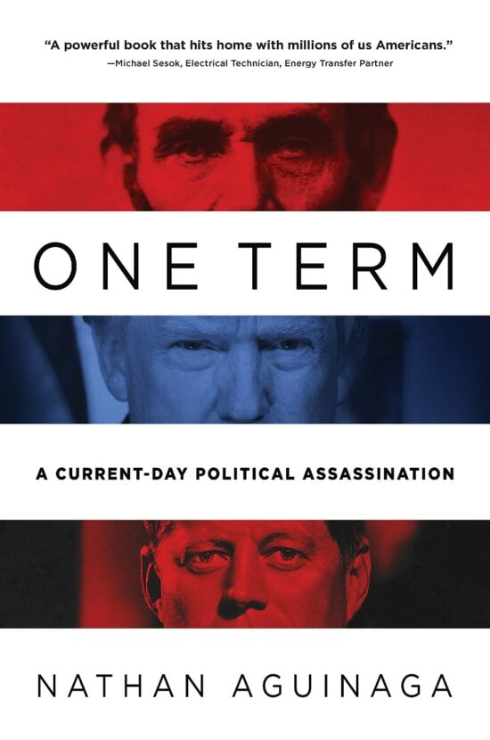 One Term: A Current Day Political Assassination