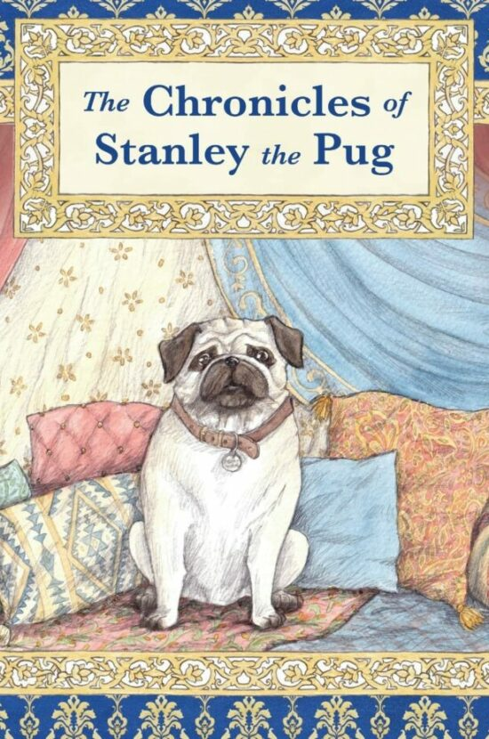 The Chronicles of Stanley the Pug